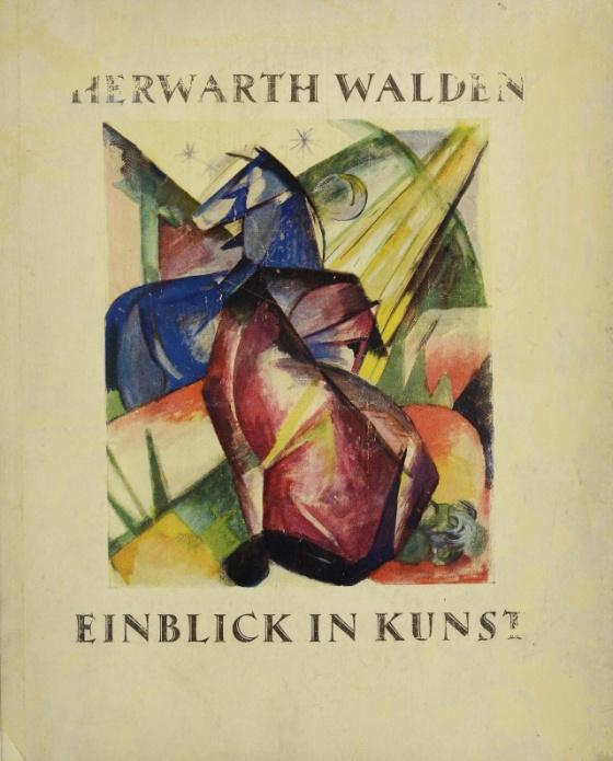 """Der Strum, Walden Herwarth """"Expressionismus, Futurismus, Kubismus 1924."""""""
